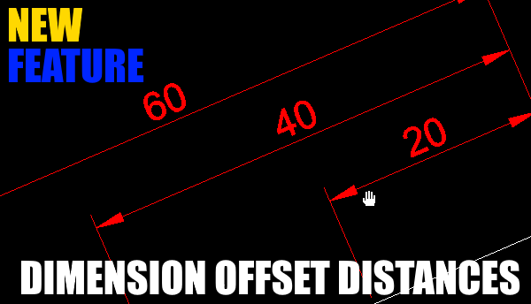 DraftSight Professional 2017 Dimension Offset Distances