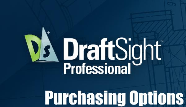 DraftSight – Purchasing Options