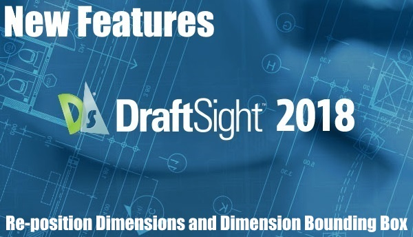 DraftSight 2018 – New Features 6
