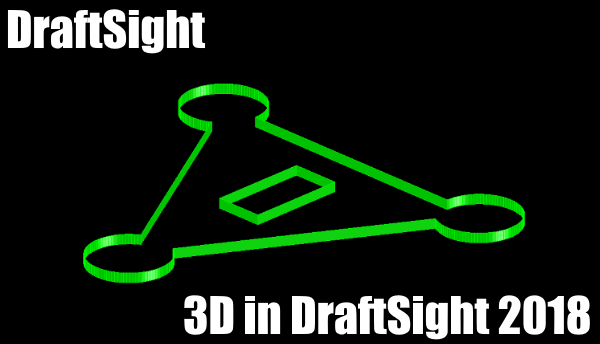3D in DraftSight 2018