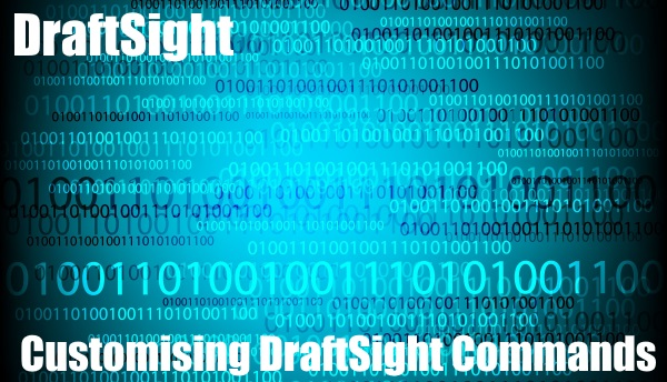 Customising DraftSight Commands