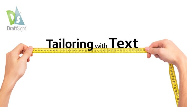 DraftSight – Tailoring with Text