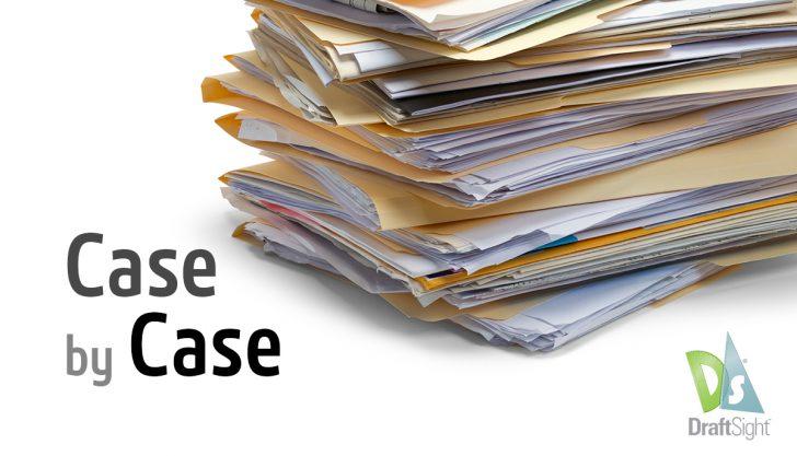 DraftSight: Case by Case