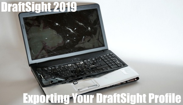 Exporting Your DraftSight Profile