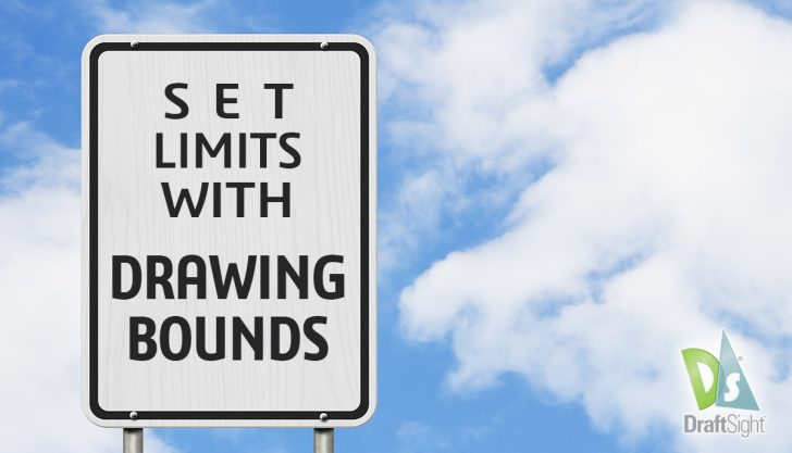 DraftSight: Set Limits with Drawing Bounds