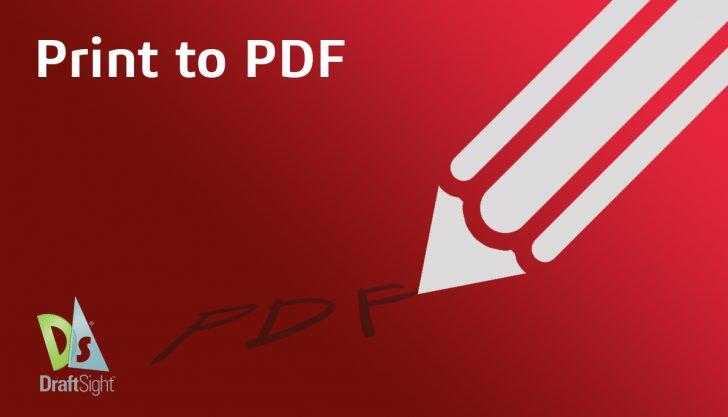 DraftSight: Print to PDF