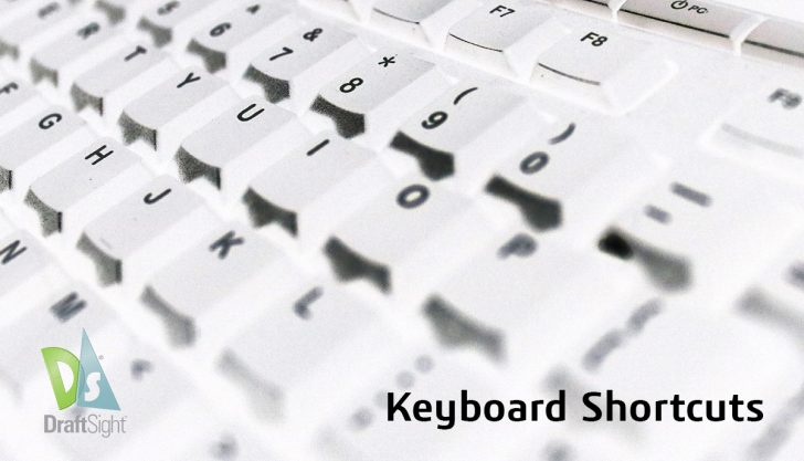 DraftSight: Keyboard Shortcuts
