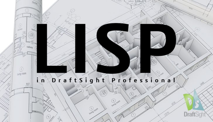 LISP in DraftSight Professional