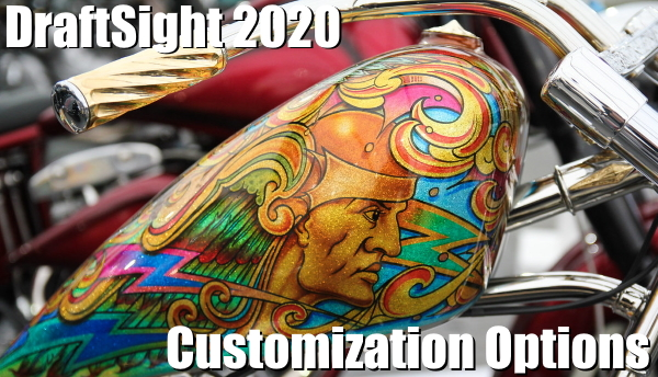 DraftSight 2020 Customization Options