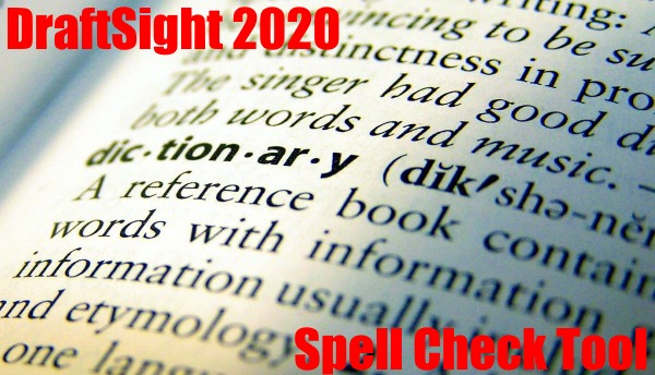 Spell Checking in DraftSight 2020