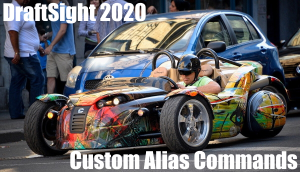 DraftSight 2020 Custom Alias Commands