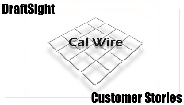 Customer Stories – California Wire Products Corporation