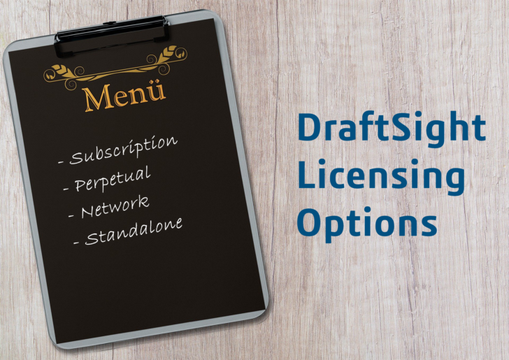 DraftSight Flexible Licensing Options – You Have a Choice!