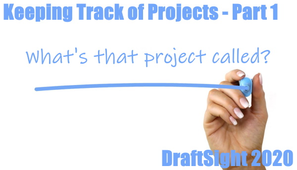 Keeping Track of Projects – Part 1